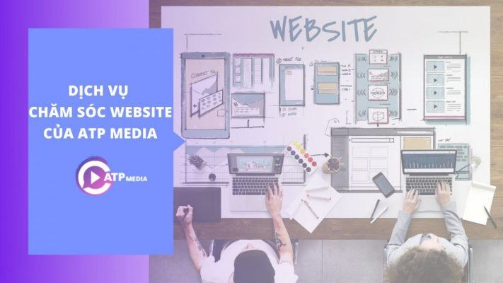 Dịch vụ chăm sóc website của ATP Media