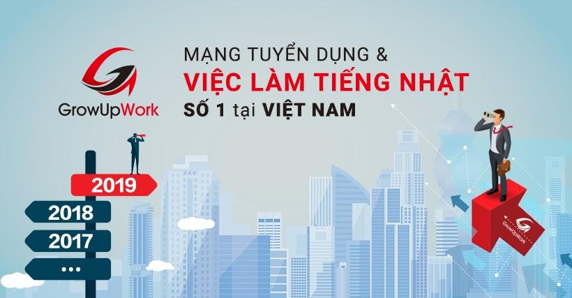 GrowUpWork phấn đầu trở thành mạng tuyển dụng việc làm tiếng Nhật số 1 tại Việt Nam!