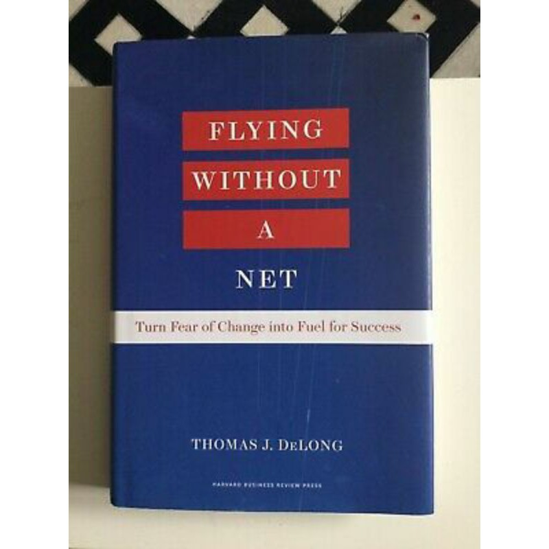 Flying Without A Net by Thomas J. DeLong | Shopee Indonesia